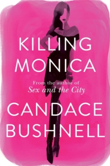 Killing Monica, Hardback Book