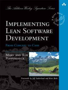 Implementing Lean Software Development : From Concept to Cash, Paperback Book