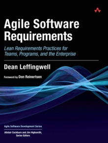 Agile Software Requirements : Lean Requirements Practices for Teams, Programs, and the Enterprise, Hardback Book