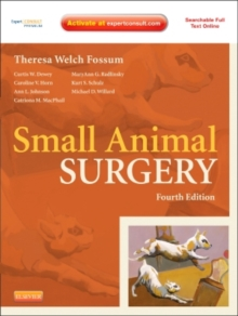 Small Animal Surgery Expert Consult - Online and print, Hardback Book