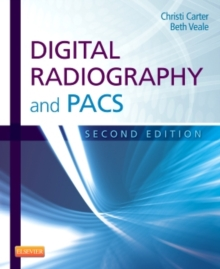 Digital Radiography and PACS, Paperback Book