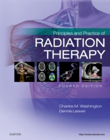 Principles and Practice of Radiation Therapy, Hardback Book