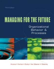 Managing for the Future : Organizational Behavior and Processes, Paperback Book