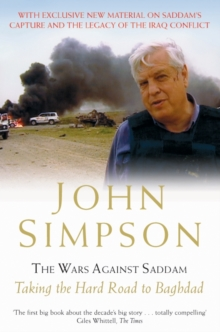 The Wars Against Saddam : Taking the Hard Road to Baghdad, Paperback Book