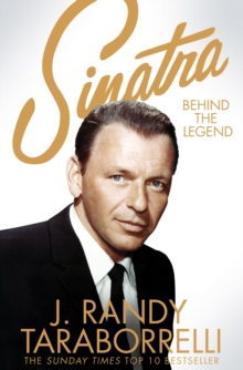 Sinatra : Behind the Legend, Paperback Book