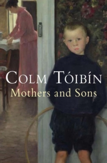 Mothers and Sons, Paperback Book