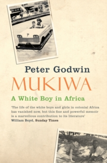 Mukiwa : A White Boy in Africa, Paperback Book