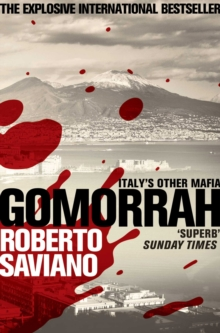 Gomorrah : Italy's Other Mafia, Paperback Book