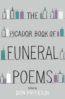 The Picador Book of Funeral Poems, Paperback Book