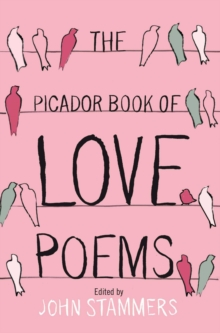 The Picador Book of Love Poems, Paperback Book