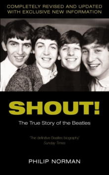 "Shout! : The True Story of the ""Beatles"", Paperback Book"