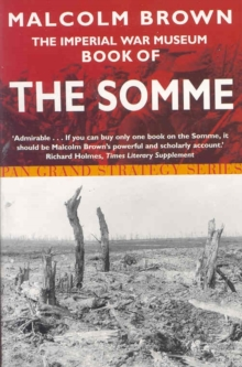 The Imperial War Museum Book of the Somme, Paperback Book