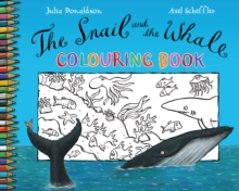 The Snail and the Whale Colouring Book, Paperback Book