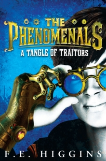 The Phenomenals: A Tangle of Traitors, Paperback Book