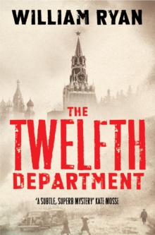 The Twelfth Department : Korolev Mysteries Book 3, Paperback Book
