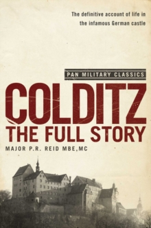 Colditz : The Full Story, Paperback Book