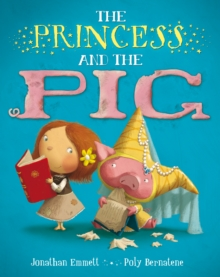 The Princess and the Pig, Paperback Book