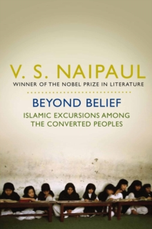 Beyond Belief : Islamic Excursions Among the Converted Peoples, Paperback Book