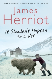 It Shouldn't Happen to a Vet : The Further Adventures of a 1930s Vet, Paperback Book