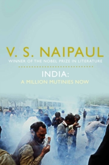 India: A Million Mutinies Now, Paperback Book