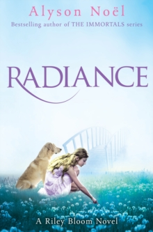 A Riley Bloom Novel: Radiance, Paperback Book