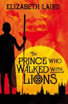 The Prince Who Walked With Lions, Paperback Book