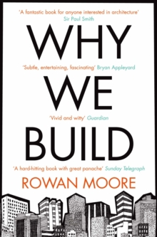 Why We Build, Paperback Book