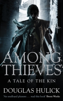Among Thieves : A Tale of the Kin, Paperback Book