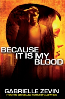 Because it is My Blood, Paperback Book