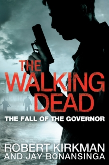 The Fall of the Governor, Part One, Paperback Book