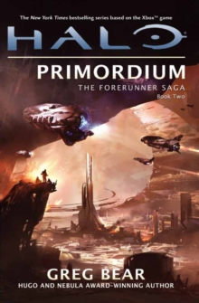 Halo: Primordium : The Forerunner Trilogy Book 2, Paperback Book