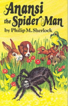 Anancy the Spider Man, Paperback Book