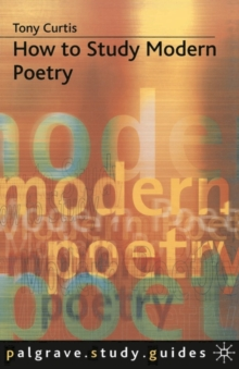 How to Study Contemporary Poetry, Paperback Book
