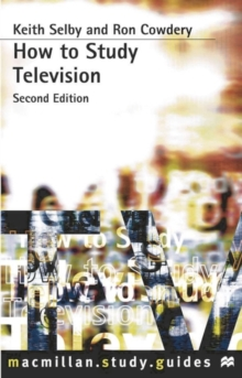 How to Study Television, Paperback Book