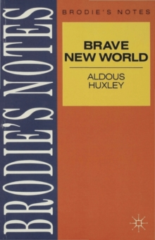 Huxley: Brave New World, Paperback Book