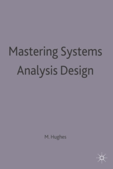 Mastering Systems Analysis Design, Paperback Book