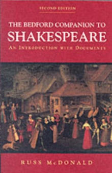The Bedford Companion to Shakespeare : An Introduction with Documents, Paperback Book