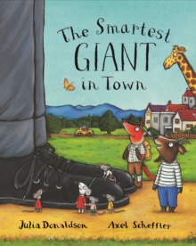 The Smartest Giant in Town, Hardback Book