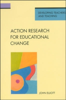Action Research for Educational Change, Paperback Book