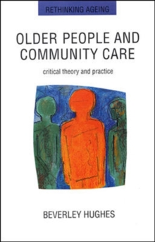 Older People And Community Care, Paperback Book