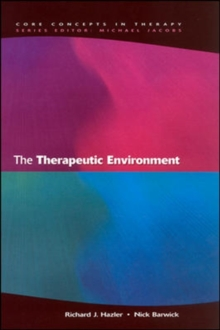 The Therapeutic Environment, Paperback Book