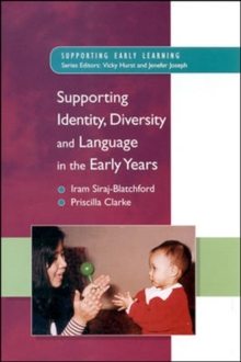 Supporting Identity, Diversity and Language in the Early Years, Paperback Book