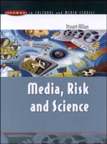 Media, Risk and Science, Paperback Book