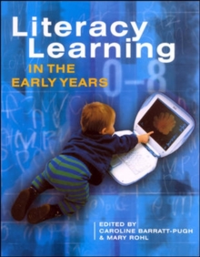 Literacy Learning in Early Years, Paperback Book