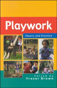 Playwork: Theory and Practice, Paperback Book