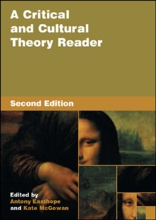 A Critical and Cultural Theory Reader, Paperback Book