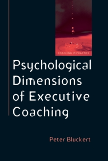 Psychological Dimensions of Executive Coaching, Paperback Book