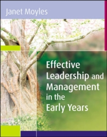 Effective Leadership and Management in the Early Years, Paperback Book