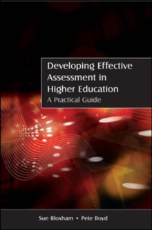 Developing Effective Assessment in Higher Education: A Practical Guide : A Practical Guide, Paperback Book