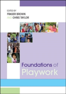 Foundations of Playwork, Paperback Book
